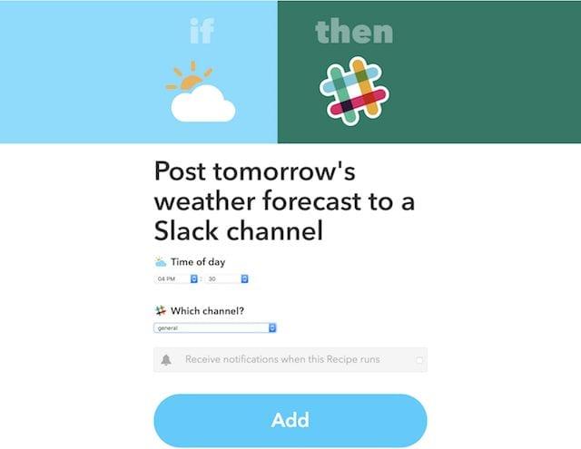 Slack and Weather integration through IFTTT