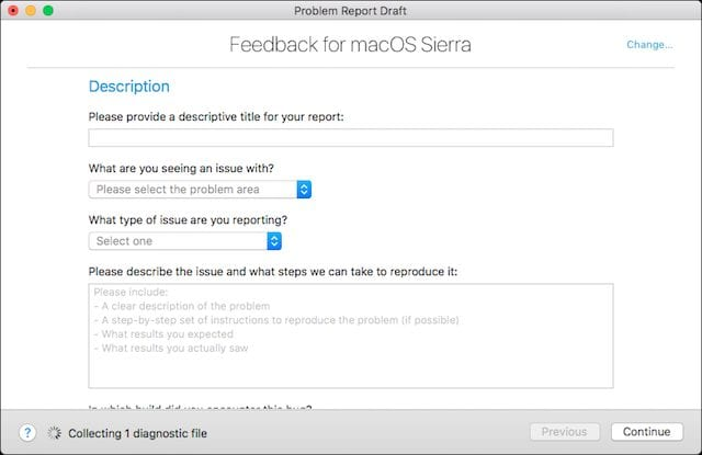 Be sure to send Feedback to the macOS development team