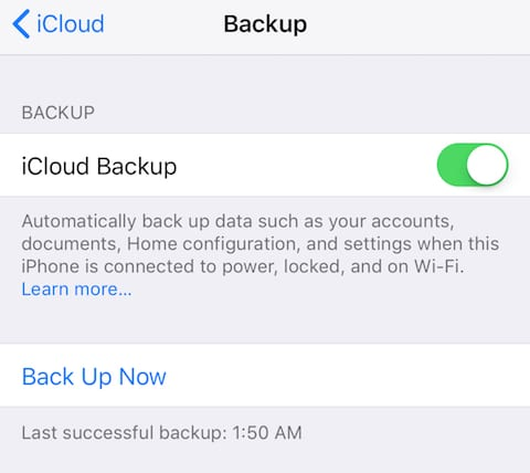 iCloud Backup is the fastest and easiest way to back up iOS devices