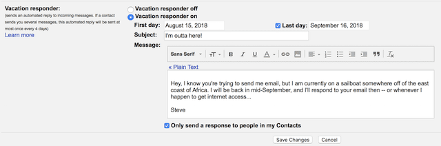 Set up your vacation dates and out of office message, then Save Changes