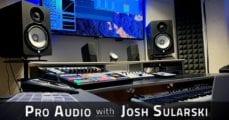 Pro Audio with Josh Sularski