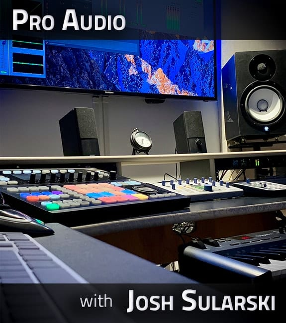 Pro Audio with Josh Sularski