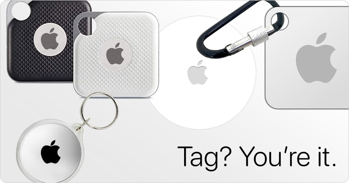 "Mosaic of possible Apple tags with text saying ""Tag? You're it."""