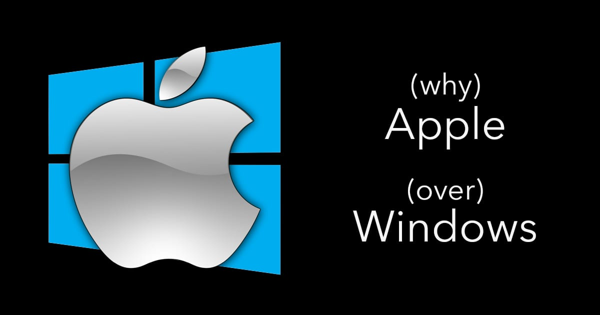 "Apple logo on top of Windows logo with test saying ""why Apple over Windows"""