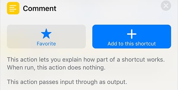 An explanation of the Comment action. Tap + to add it to our shortcut