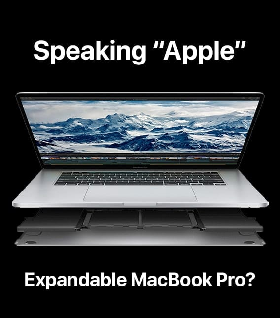 Speaking Apple - expandable macbook pro?