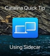 "Mac Sidecar app icon and Catalina Island with text saying ""Catalina Quick Tip: Using Sidecar"""