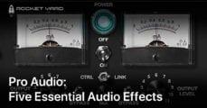 Pro Audio: Essential Audio Effects