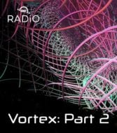 OWC RADiO: Vortex Immersion Media, Part 2