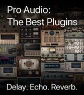 Pro Audio: The Best Plugins – Delay, Echo & Reverb
