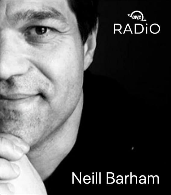 Neill Barham – OWC RADiO