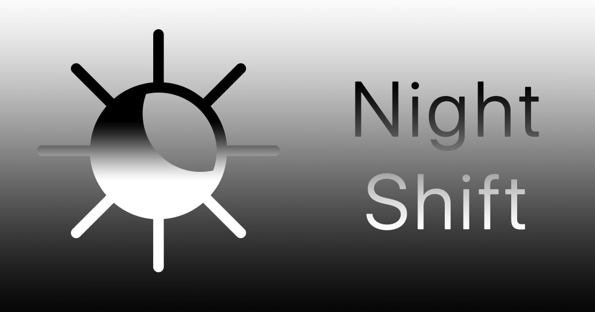 "Mac night Shift Logo with text saying ""Night Shift"""