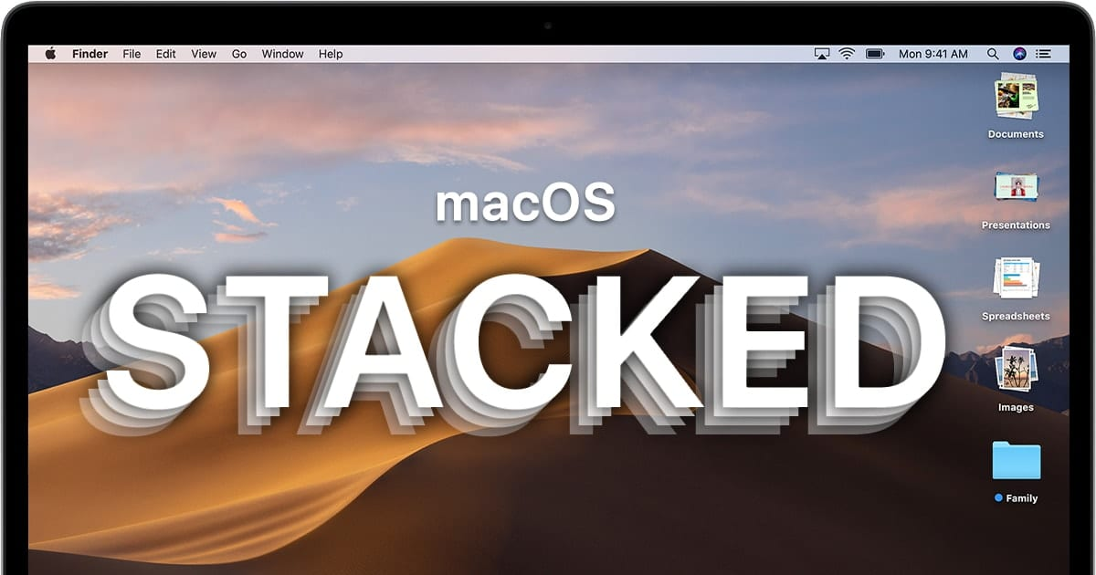 "Screenshot of Mac Desktop with the words ""macOS Stacked"""