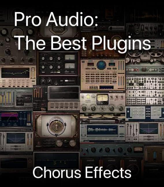 Pro Audio Plugins – Chrous Effects