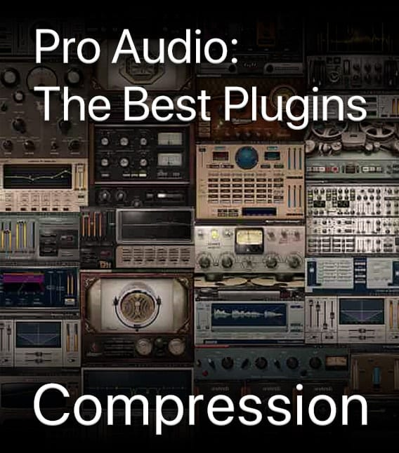Pro Audio: The Best Plugins – Compression