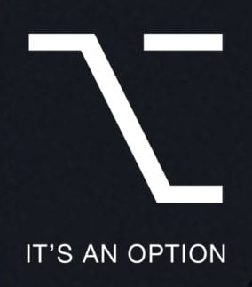 """Mac option key glyph with text saying """"It's an option"""""""