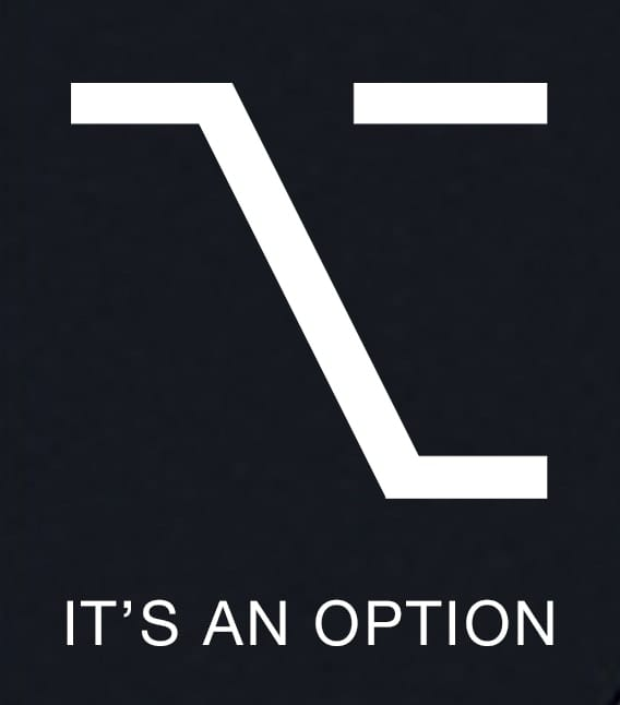 "Mac option key glyph with text saying ""It's an option"""
