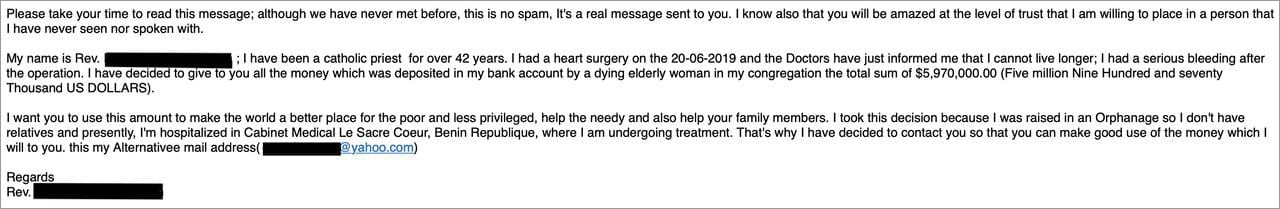 "An example of the typical ""Nigerian prince"" (or in this case, a priest in Benin) scam email sent to millions of people each day."