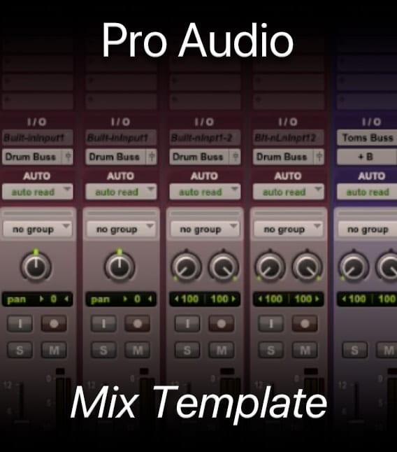 Pro Audio Mixing Template Walkthrough