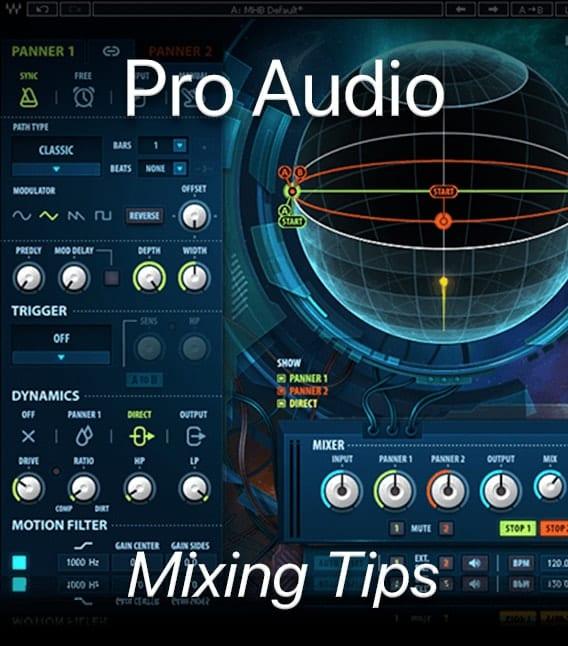 Pro Audio Mixing Tips