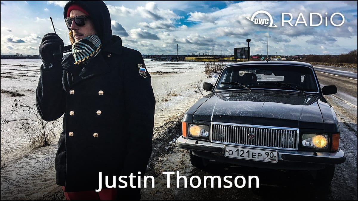 Justin Thomson on OWC RADiO