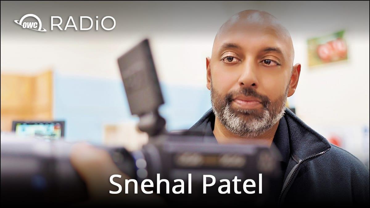 Snehal Patel on OWC RADiO