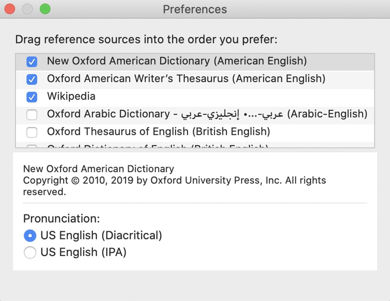Dictionary settings provide a way to prioritize which sources are listed first.