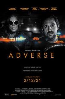 Adverse movie poster staring Thomas Ian Nicholas and Micky Rourke